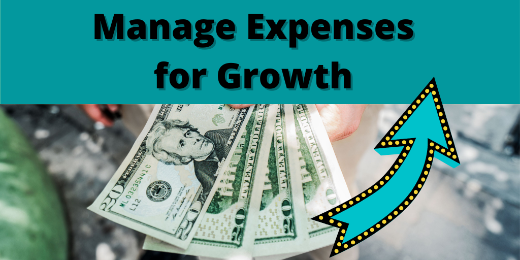 Managing Expenses for Growth